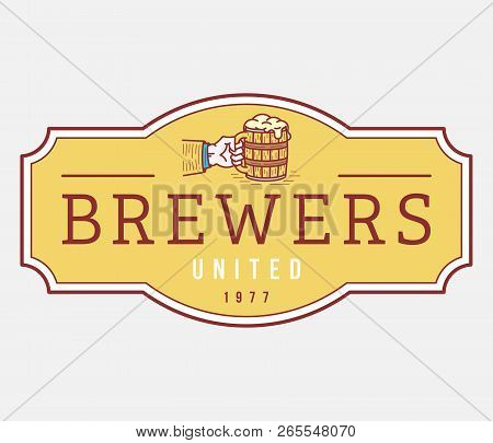 Beer Brewers United House Is A Vector Illustration About Drinking