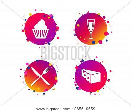 Food Icons. Muffin Cupcake Symbol. Fork And Knife Sign. Glass Of Champagne Or Wine. Slice Of Cheese.