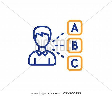 Opinion Or Choice Line Icon. Select Answer Sign. Business Test Symbol. Colorful Outline Concept. Blu