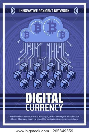 Bitcoin Cryptocurrency Blockchain And Mining Technology Poster. Vector Bit Coin Or Digital Crypto Cu