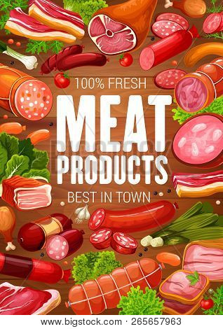 Meat And Sausages Poster For Butcher Shop Or Gourmet Delicatessen Grocery Store Design. Vector Chick
