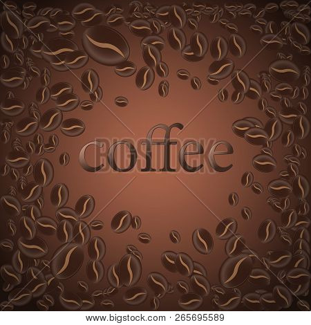 Roasted Coffee Bean, Vector Illustration Background For The Design Of Pages
