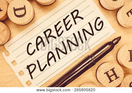 Word Writing Text Career Planning. Business Concept For A List Of Goals And The Actions You Can Take