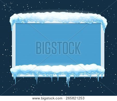 Ice Frame. Board With Icicles, Winter School Bulletin Icicle Freezed Panel On Snow Blue Vector Backg