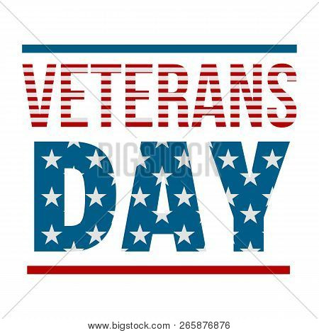 Text Veterans Day Logo. Flat Illustration Of Text Veterans Day Logo For Web Design