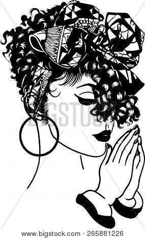 African American Pretty lady Classy Lady Diva Queen Power Strong Female Woman Praying God Believe Life quotes poster