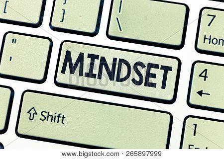 Conceptual Hand Writing Showing Mindset. Business Photo Showcasing Established Set Of Attitudes Held