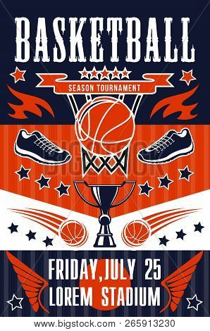 Basketball Sport Tournament, Team Game Match Poster. Basket, Orange Ball, Sport Shoes And Trophy Or