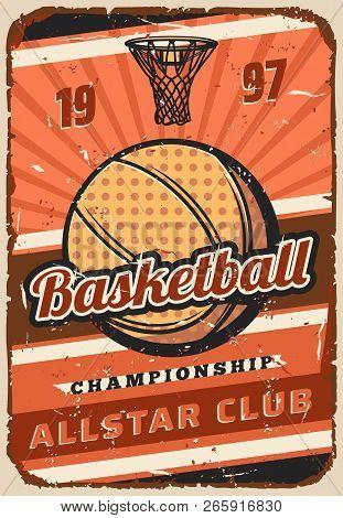 Basketball Sport Game Championship Match Vector Poster, Ball And Basket On Orange Court. Basketball