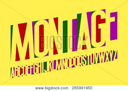 Montage Alphabet. Colored Cuttings Letters Font. Isolated English Alphabet.