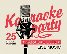 Vector Music Poster Or Banner For Karaoke Club With Calligraphic Inscription Karaoke Party And Reali