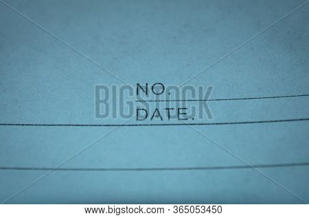 Close Up Of Document With Empty Space For Writing No (number) And Date.  Writing Number And Date On