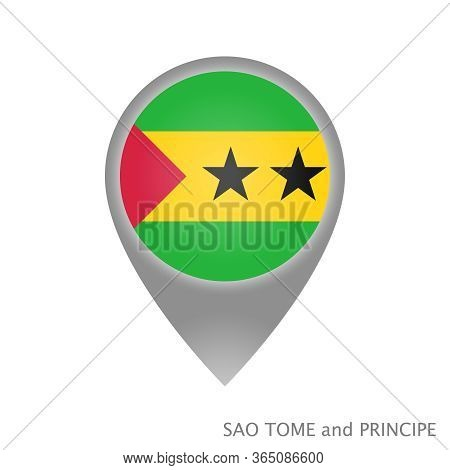Map Pointer With Flag Of Sao Tome And Principe. Colorful Pointer Icon For Map. Vector Illustration.