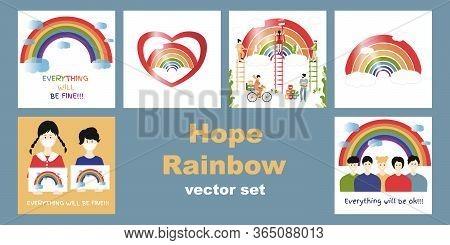 Hope Coronavirus Rainbow Vector Set. Motivational Slogan Everything Will Be Fine, Ok. People Paint T
