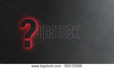 3d Illustration Of A Dark Question Mark Backlight In Glowing Red Light On A Dark Gray Concrete Backg