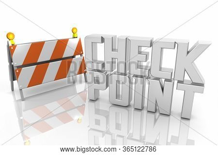 Checkpoint Review Assessment Stop Test Barricade Sign Evaluation 3d Illustration