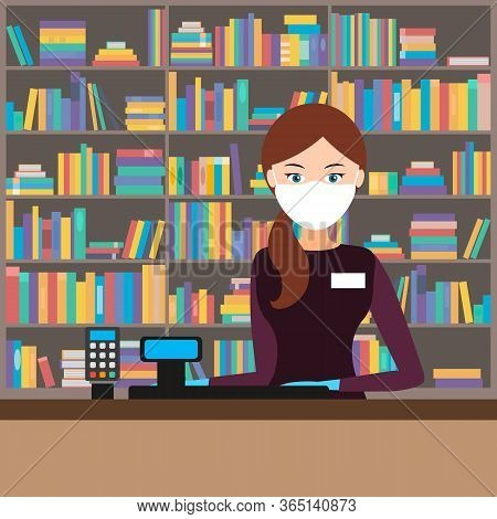 Female Cashier In Medical Mask And Gloves. Vector Illustration. Girl Seller In A Bookstore.