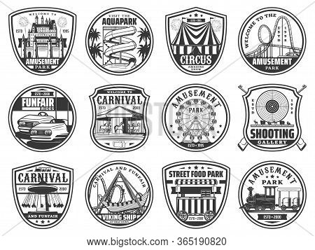 Amusement Park Rides, Funfair Carnival And Circus Show Vector Icons. Family And Kids Entertainment A