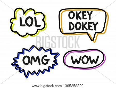 Lettering Illustration Lol Wow Omg Okey Dokey. Handwritten Phrases In Neon Speech Bubbles. Black Vec