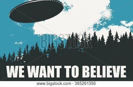 Vector Banner On The Theme Of Alien Invasion. Realistic Illustration With An Ufo Flying Over The For