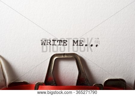 Write me... text written with a typewriter.