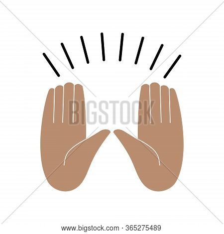 Hands Raised In Readiness For The Event Gesture, Enthusiasm, Cheers, Hallelujah. Isolated Vector Ill