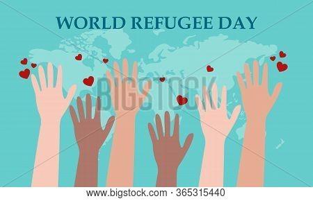 World Refugee Day, 20 June. Human Hands, Raised Hands Conceptual Illustration Vector