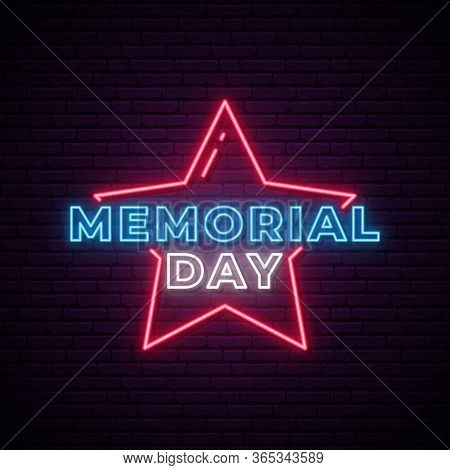 Neon Memorial Day Signboard. Memorial Day Bright Neon Design On Dark Brick Wall Background. Stock Ve