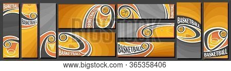 Vector Set Of Basketball Banners, Vertical And Horizontal Decorative Templates For Basketball Events