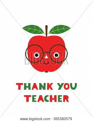 Thank You Teachers Day Card With A Cartoon Red Apple In Eyeglasses Apple