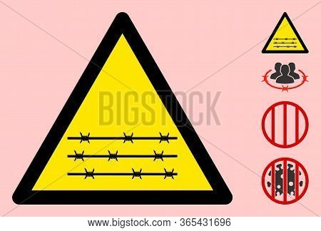 Vector Barbed Wire Fence Flat Warning Sign. Triangle Icon Uses Black And Yellow Colors. Symbol Style