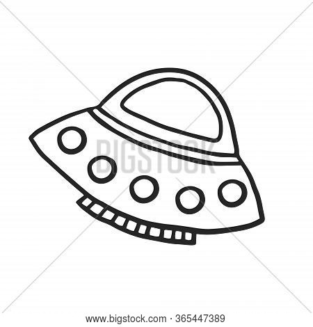 Flying Saucer On A White Background. Spaceship. Vector Doodle Spaceship In Doodle Style.
