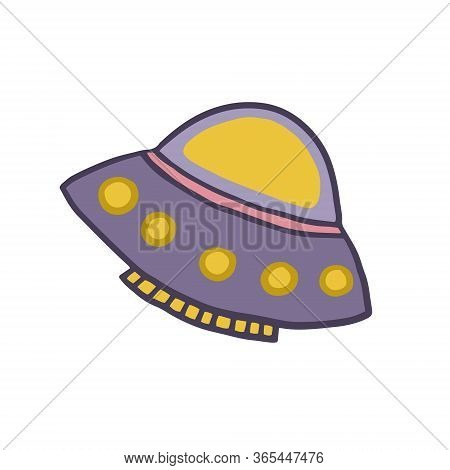 Flying Saucer On A White Background. Spaceship. Vector Color Illustration. Spaceship In Doodle Style
