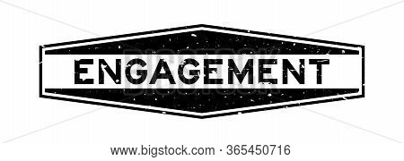 Grunge Black Engagement Word Hexagon Rubber Seal Stamp On White Background