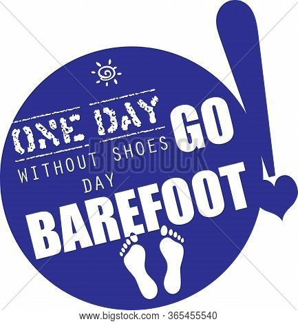 Shortcut To Date - One Day Without Shoes Day