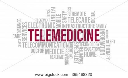 Telemedicine Word Cloud. Telehealth Remote Medicine Word Tag On White Background Concept.