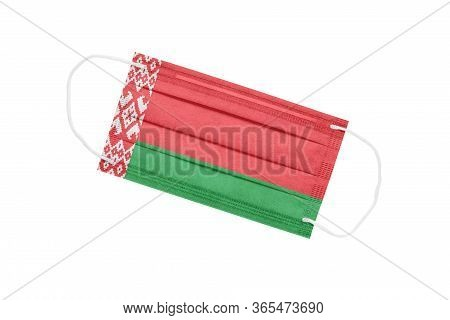 Medical Mask With Flag Of Belarus Isolated On A White Background. Belarus Pandemic Concept. Attribut
