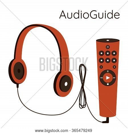 Museum Audio Guide. Headphones With A Wire Are Connected To A Gadget With Control Buttons.self-guide