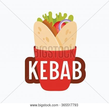 Kebab Banner, Meat Rolled In Pita Bread And Typography Isolated On White Background. Creative Badge
