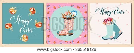 Easter Card Set. Flowers In Wellies. Happy Easter Holiday Handwritten Calligraphy Text. Floral Sprin