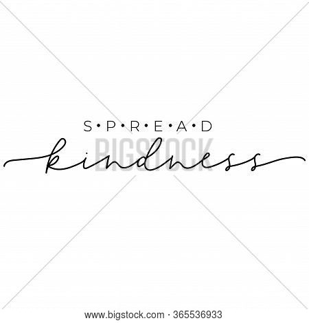 Spread Kindness Fashion Typography Lettering