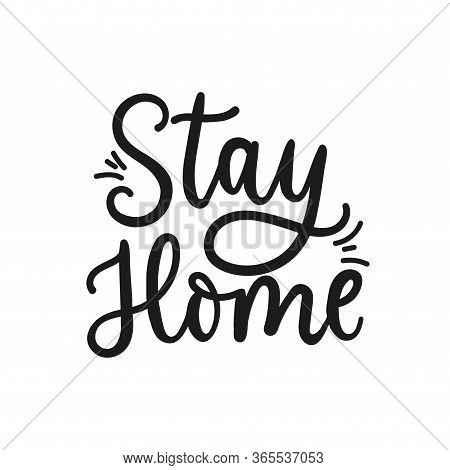 Stay Home Inspirational Typography Lettering Card