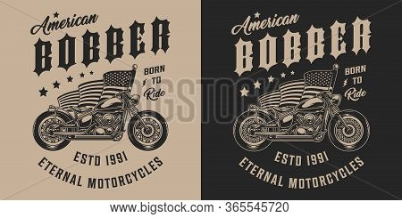 Custom Motorbike Vintage Monochrome Emblem With Bobber Motorcycle And American Flag Isolated Vector