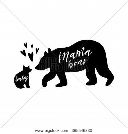 Mama Bear. Baby Bear. Love Black Bear Family Print. Simple Bear Silhouette For Mothers Day, Cute T-s