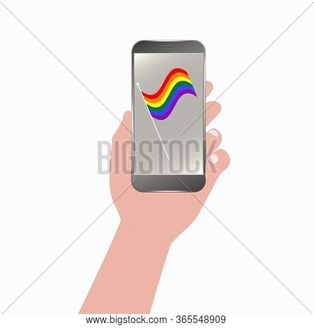 Smartphone In Hand - Rainbow Pride Flag Of The Lgbt Movement - Colorful Illustration - Vector. Gay P
