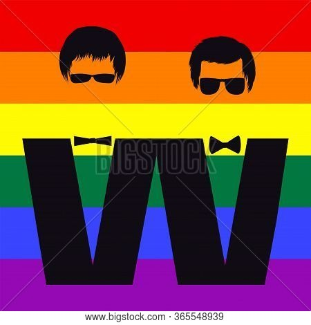 Rainbow Flag Of Pride Of The Lgbt Movement - Two Images Of Men In A Bow-tie - Colorful Illustration