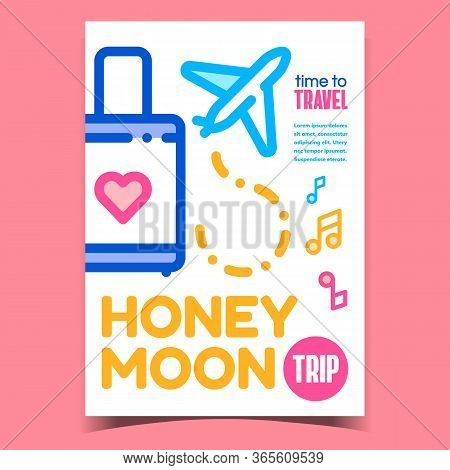 Honeymoon Trip Creative Advertising Poster Vector. Heart On Baggage Luggage, Flying Aircraft Transpo