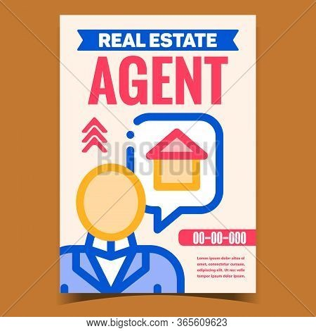 Real Estate Agent Creative Promo Poster Vector. Human Professional Agent Businessman Talking About H