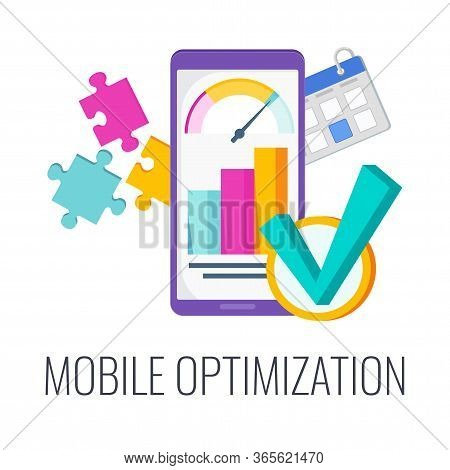 Mobile Optimization. Configuring Site Content For Mobile Devices. Digital Marketing. Flat Vector Ill