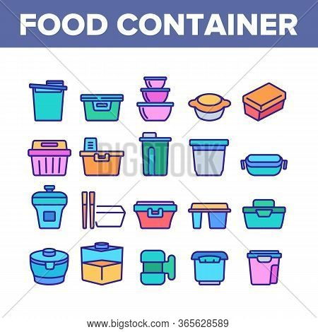 Food Container Package Collection Icons Set Vector. Plastic Container For Transportation And Storagi